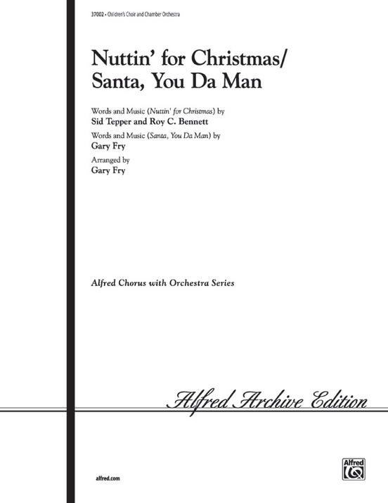 Nuttin For Christmas.Nuttin For Christmas Santa You Da Man