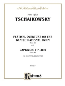Festival Overture on the Danish National Hymn, Opus 15, and Capriccio Italien, Opus 45