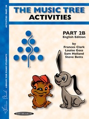 The Music Tree: English Edition Activities Book, Part 2B