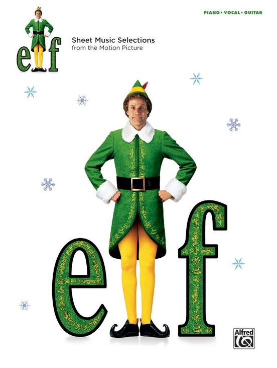 Elf: Sheet Music Selections from the Motion Picture