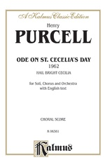 Ode to St. Cecilia's Day (1692) -- Hail! Bright Cecilia