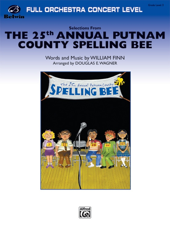 The 25th Annual Putnam County Spelling Bee,™ Selections from