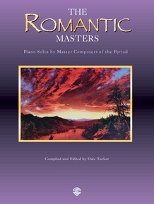 Piano Masters Series: The Romantic Masters