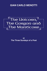 The Unicorn, the Gorgon and the Manticore (Three Sundays of a Poet)
