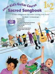 Alfred's Kid's Guitar Course Sacred Songbook 1 & 2