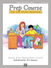 Alfred's Basic Piano Prep Course: Activity & Ear Training Book F