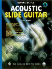 Beyond Basics: Acoustic Slide Guitar
