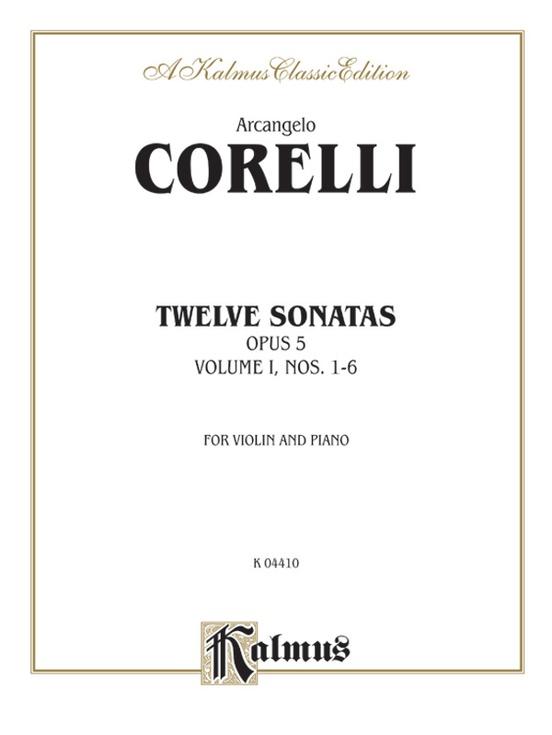 Twelve Sonatas, Opus 5, Volume I, Nos. 1--6