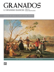 Granados, 12 Spanish Dances, Opus 5