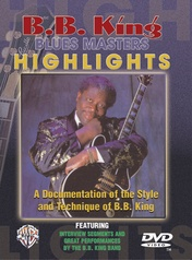 B. B. King: Blues Master Highlights