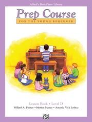 Alfred's Basic Piano Prep Course: Lesson Book D