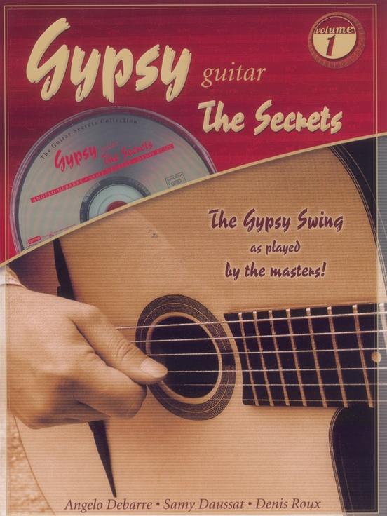 Gypsy Guitar: The Secrets, Volume 1