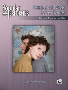 Popular Performer: 1980s and 1990s Love Songs