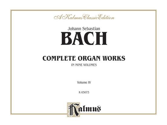 Complete Organ Works, Volume IV
