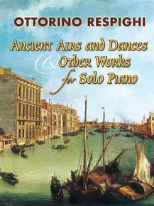 Ancient Airs and Dances & Other Works for Solo Piano