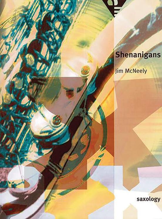Saxology: Shenanigans
