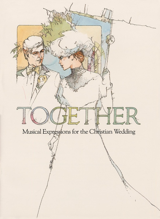 Together: Musical Expressions for the Christian Wedding