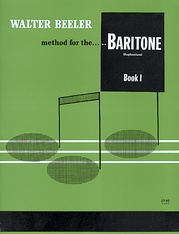Walter Beeler Method for the Baritone (Euphonium)
