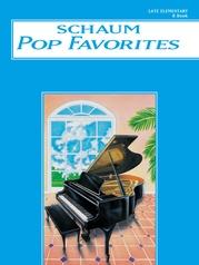 Schaum Pop Favorites, B: The Blue Book
