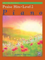 Alfred's Basic Piano Library: Praise Hits, Level 2