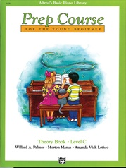 Alfred's Basic Piano Prep Course: Theory Book C