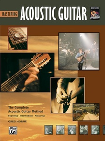 The Complete Acoustic Guitar Method: Mastering Acoustic Guitar