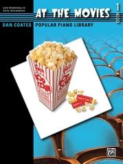 Dan Coates Popular Piano Library: At the Movies, Book 1