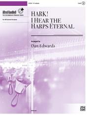 Hark! I Hear the Harps Eternal