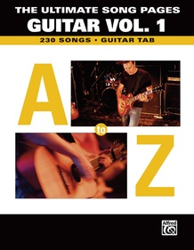 The Ultimate Song Pages Guitar Vol. 1: A to Z