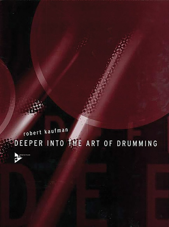 Deeper into the Art of Drumming
