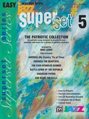 Superset #5: The Patriotic Collection (Medley)