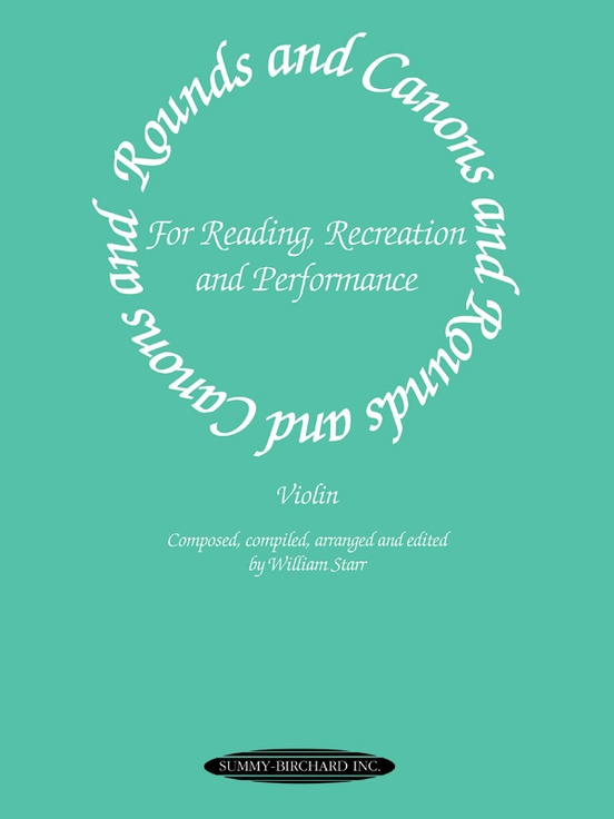 Rounds and Canons for Reading, Recreation, and Performance