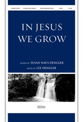 In Jesus We Grow