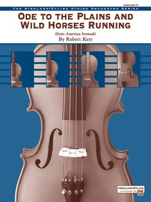 Ode to the Plains and Wild Horses Running (from <I>American Serenade</I>)
