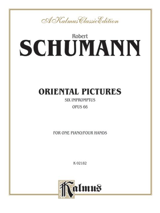 Oriental Pictures (Six Impromptus, Opus 66)