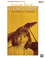 Catherine Rollin's Favorite Solos, Book 1