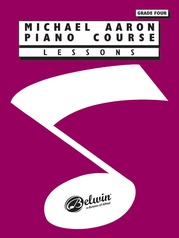 Michael Aaron Piano Course: Lessons, Grade 4
