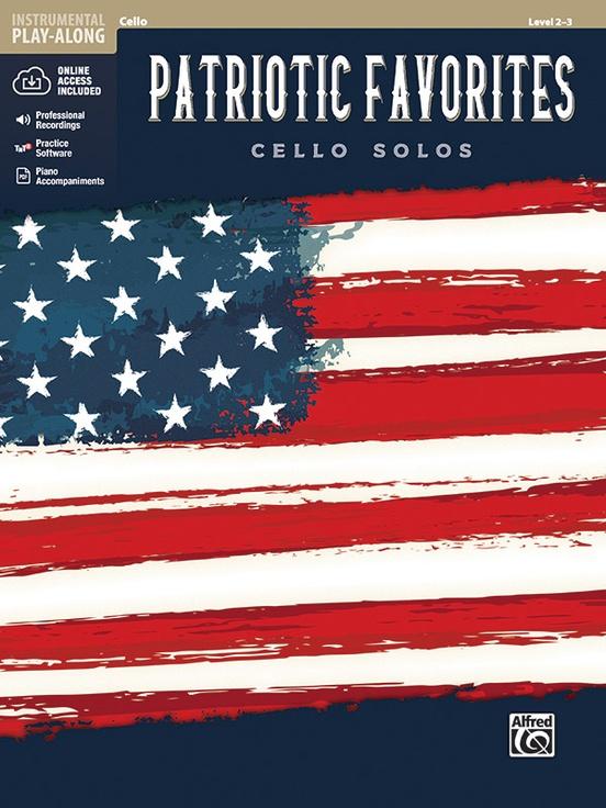 アメリカ愛国曲集(チェロ)【Patriotic Favorites Instrumental Solos】