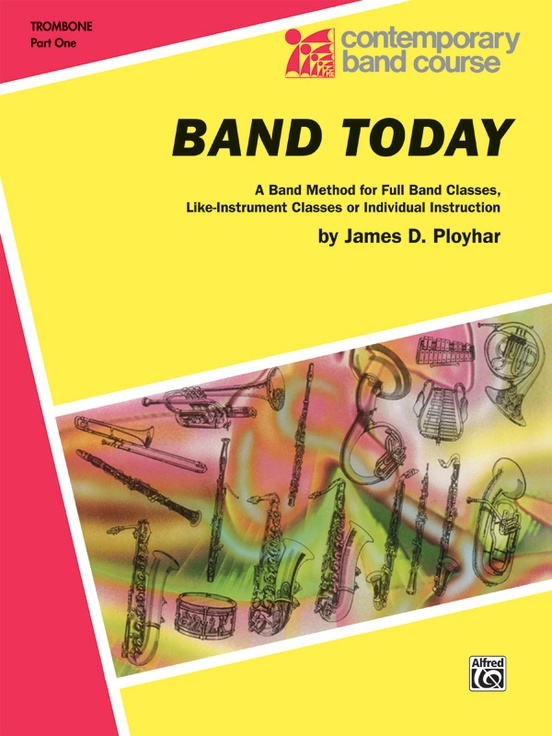 Band Today Part 1 Trombone Book
