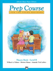 Alfred's Basic Piano Prep Course: Theory Book B