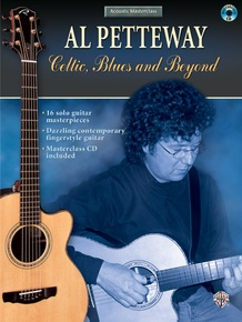 Acoustic Masterclass Series: Al Petteway -- Celtic, Blues, and Beyond