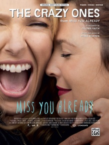 The Crazy Ones (from <i>Miss You Already</i>)
