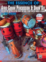 The Essence of Afro-Cuban Percussion & Drum Set