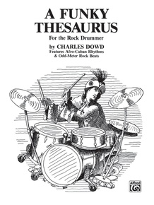 A Funky Thesaurus for the Rock Drummer