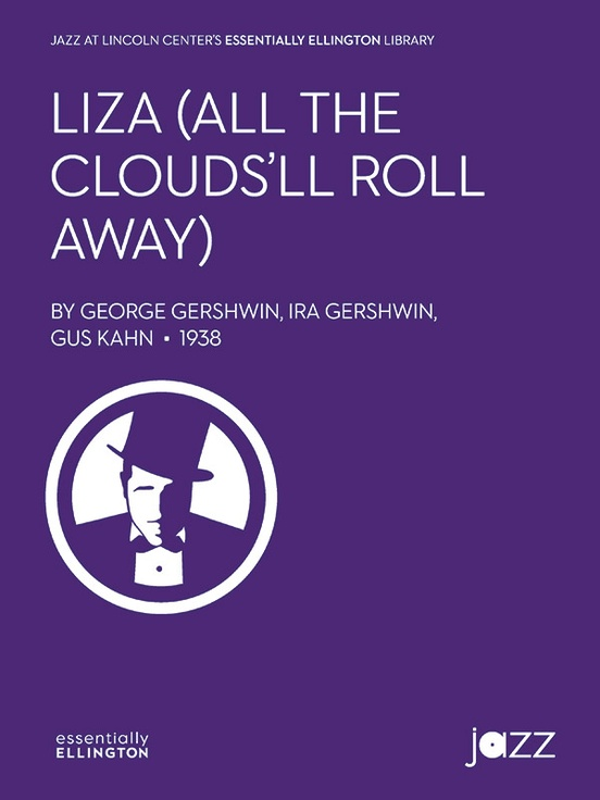 Liza (All the Clouds'll Roll Away)