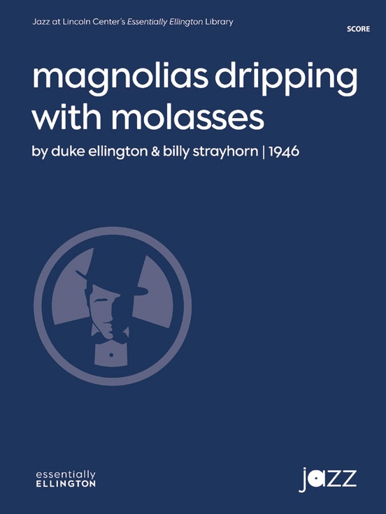 Magnolias Dripping with Molasses