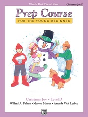 Alfred's Basic Piano Prep Course: Christmas Joy! Book D