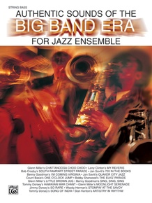 Authentic Sounds of the Big Band Era