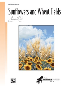 Sunflowers and Wheat Fields