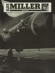 Glenn Miller 1904--1944